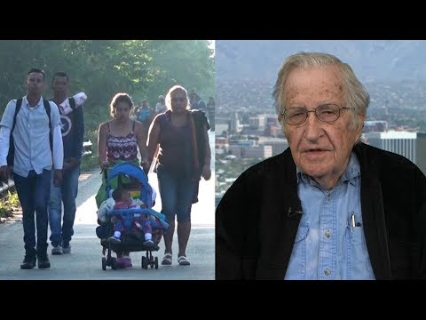 Noam Chomsky: Members of Migrant Caravan Are Fleeing from Misery & Horrors Created by the U.S.