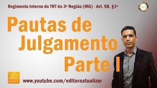 TRT 3ª Região (MG) - Art. 98 - Parte I (Regimento Interno)