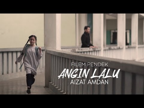 Free Download Aizat Amdan - Angin Lalu (filem Pendek) Mp3 dan Mp4