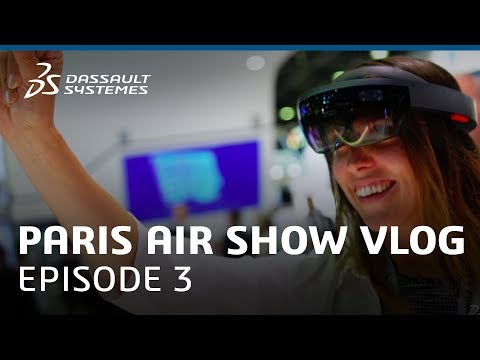 """Paris Air Show 2017 Vlog - Ep. 3: """"Industry of the Future and Aero"""" - Dassault Systèmes"""