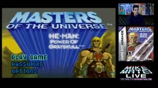 He-Man: Power of Grayskull (GBA) Mike Matei Live