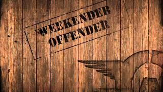 Weekender Offender - Battaglion Toscano