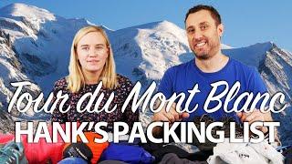 Hank's Tour du Mont Blanc Packing List (ultralight: 4.5 kg/10 lbs)