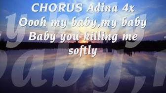 Adina Killing Me Softly ft Kuami Eugene Lyrics