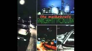 The Walkabouts - These Proud Streets