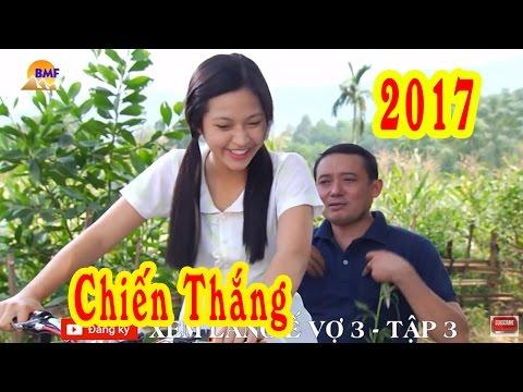 Nhạc Vàng Chiến Thắng Mới Hay Nhất Trong Hài Tết 2017 Làng Ế Vợ 3