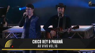 Chico Rey e Paraná - Ao Vivo Vol 1 - Show Completo - HD