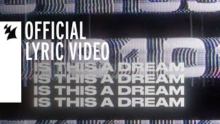 Protoculture feat. Gid Sedgwick - Is This A Dream (Official Lyric Video)