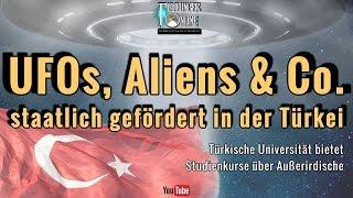 UFOs, Aliens, Kornkreise & Co: Staatlich gefördert an einer Uni in der Türkei! (und eine Anekdote)