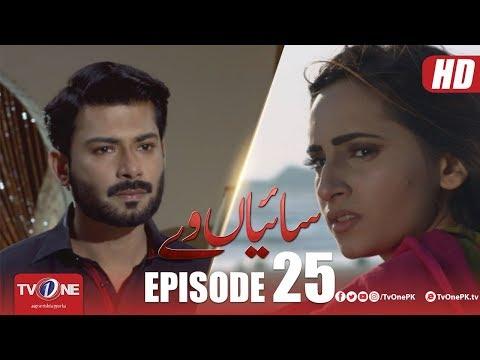 Saiyaan Way | Episode 25 | TV One Drama | 19 November 2018