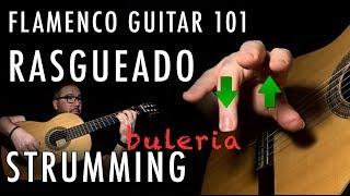 Flamenco Guitar 101 - 34 - Rasgueado - Index Strum with Golpe - Buleria