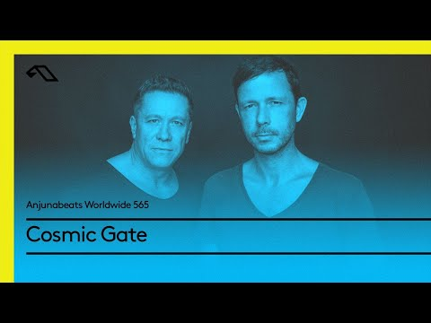 Anjunabeats Worldwide 565 with Cosmic Gate