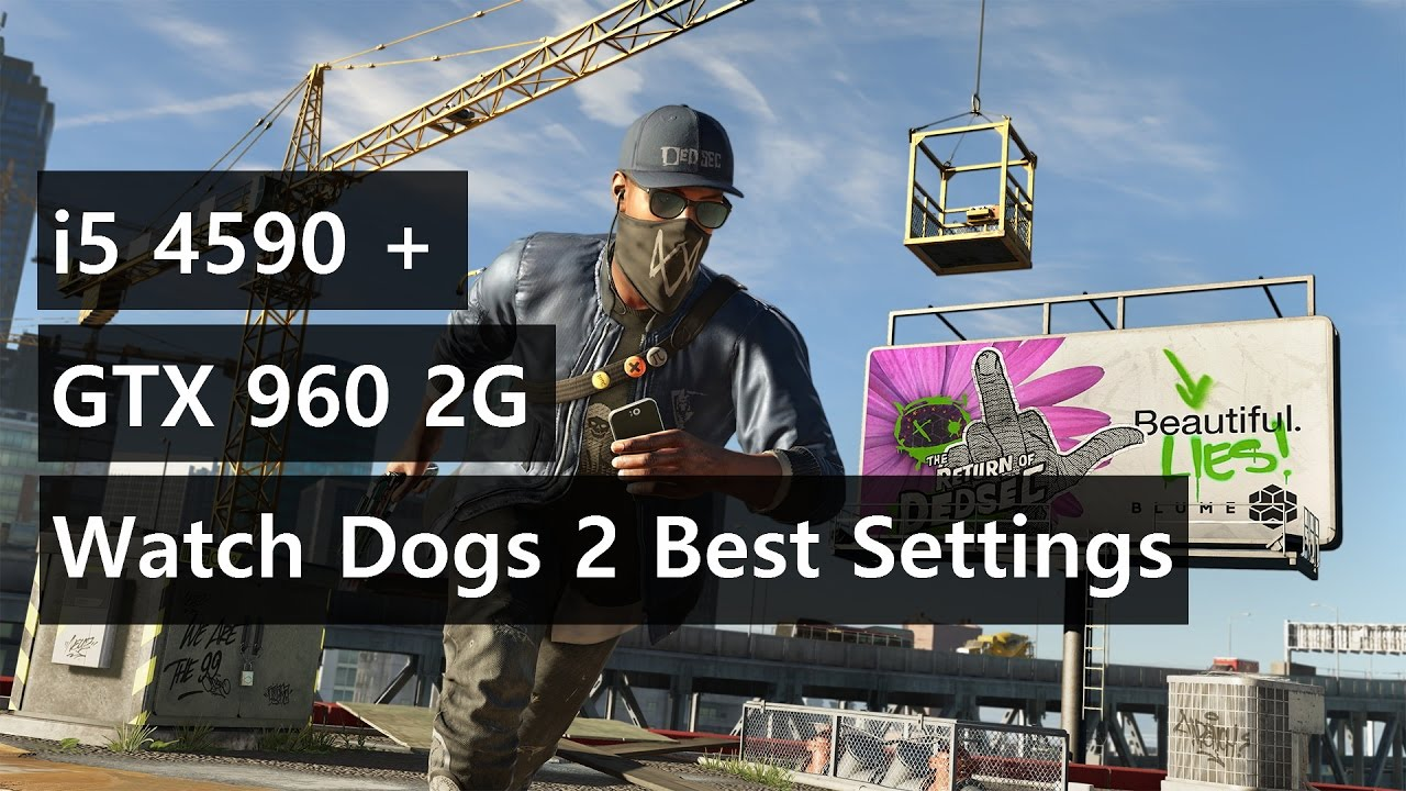Gtx  Watch Dogs  Best Settings