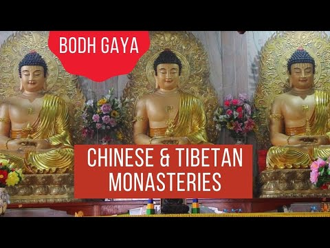 Chinese and Tibetan Monasteries, Bodhgaya, Bihar