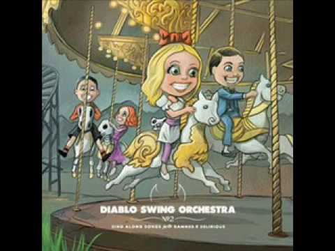 Diablo Swing Orchestra - Lucy Fears The Morning Star