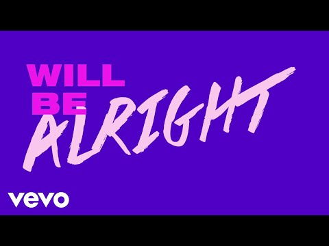 Two Feet – We Will Be Alright