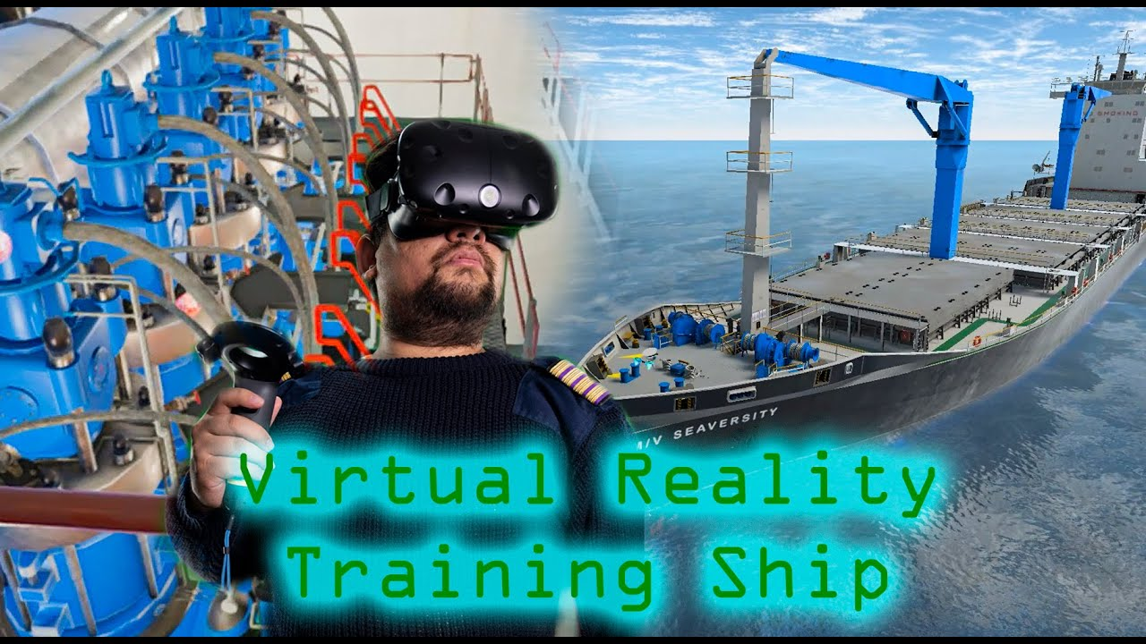 Using Virtual Reality Ships To Train Competent Seafarers