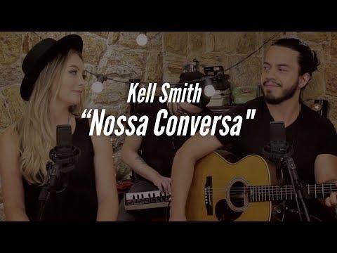 Nossa Conversa - MAR ABERTO (Cover Kell Smith)