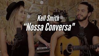 Baixar Nossa Conversa - MAR ABERTO (Cover Kell Smith)