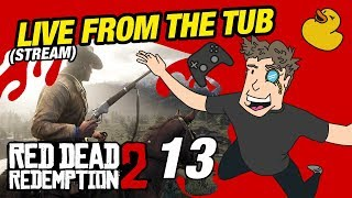 Red Dead Redemption 2 [PS4 Pro] | Let's Play - Livestream From The Tub (13) Video