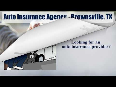 Auto Insurance Agency - Brownsville, TX