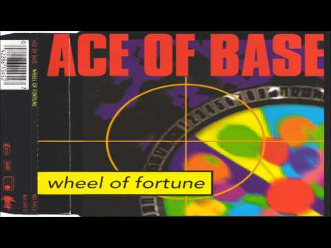 Ace Of Base - Wheel Of Fortune (Radio Edit 1993)