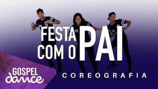 gospel dance festa com o pai dj rogerio moreira feat gabriel bulian