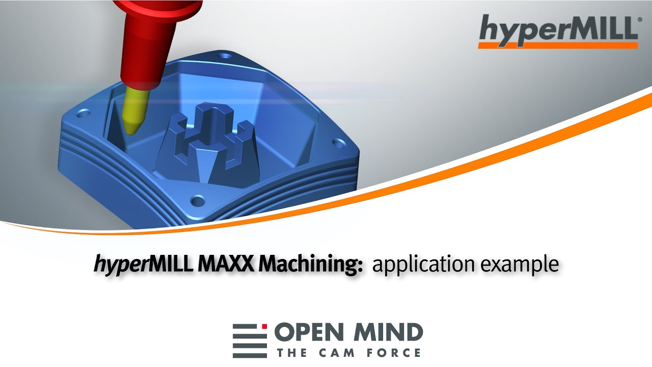 hyperMILL MAXX Machining: High-Performance Machining example | CAM-Software |