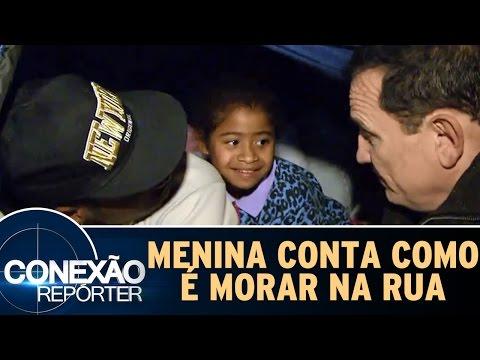 Conexão Repórter (24/07/16) - Criança Conta Como é Sua Rotina Morando Na Rua