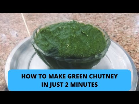 How to make Green chutney in just 2 minutes