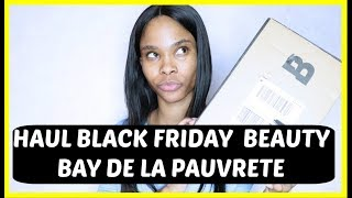HAUL BLACK FRIDAY BEAUTY BAY DE LA PAUVRETE