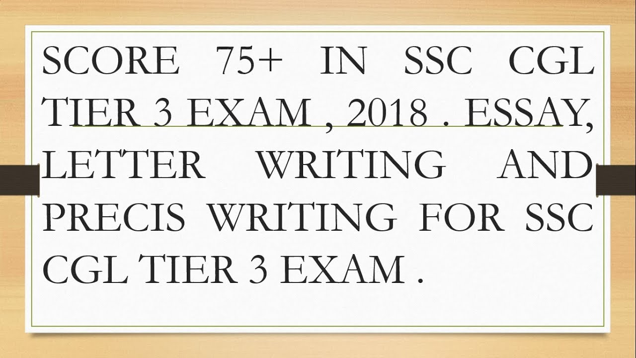 Score  In Ssc Cgl Tier     Essay  Letter And Precis  Score  In Ssc Cgl Tier     Essay  Letter And Precis Writing  Obesity Essay Thesis also Research Essay Proposal  Abraham Lincoln Essay Paper