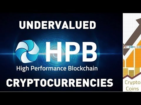 Undervalued Cryptocurrencies: High Perfomance Blockchain (HPB) the Hardware and Software Combination