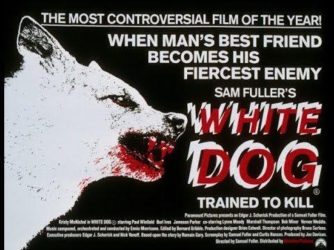 Underrated Classics - White Dog