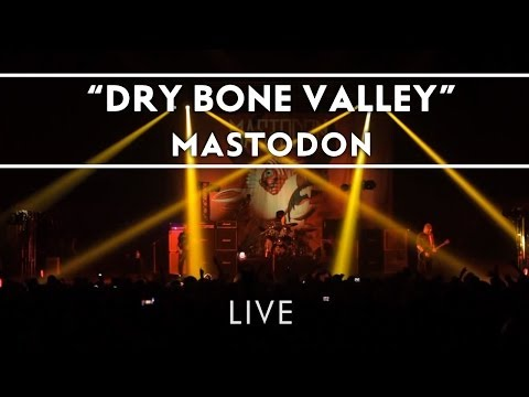 Mastodon: Dry Bone Valley (Live from Brixton) [Live]