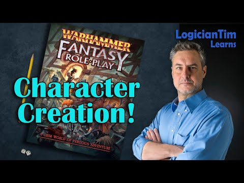 Warhammer Fantasy RPG - Character Creation!