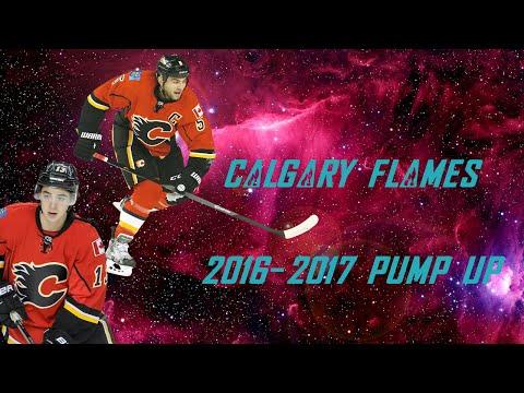 Calgary Flames 2017 Pump Up!