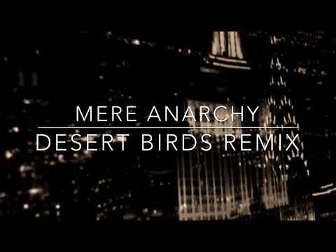 Moby - Mere Anarchy (Desert Birds Remix)