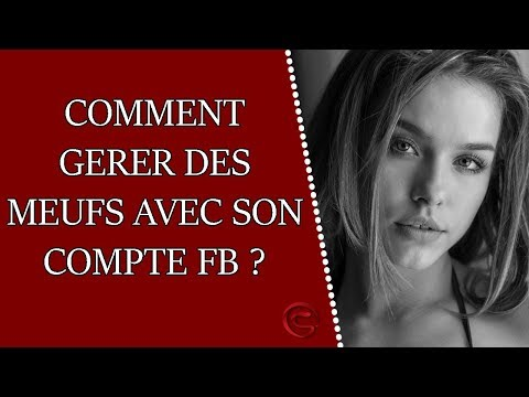 Comment Draguer Sur Facebook Avec Un Bon Profil ?
