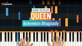 """Bohemian Rhapsody"" by Queen | HDpiano (Part 1)"