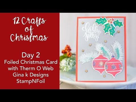 12 Crafts of Christmas - Day 2 - StampNFoil Christmas Card