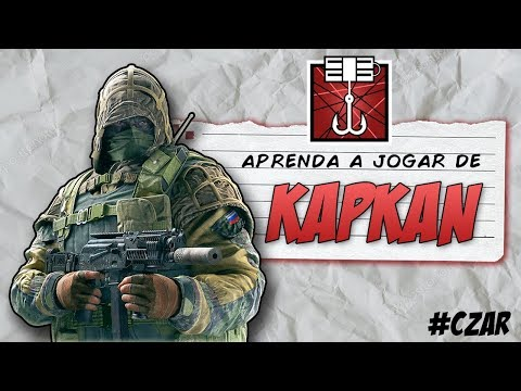 APRENDA A JOGAR BEM DE KAPKAN [RAINBOW SIX]