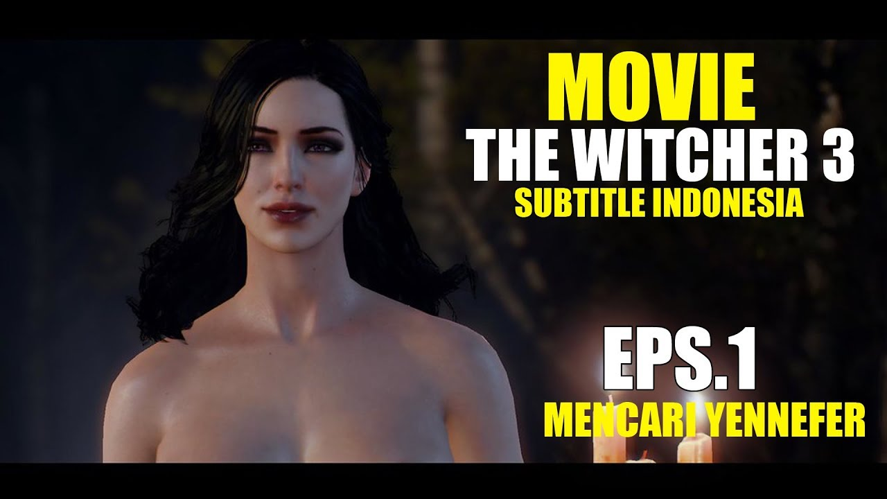 Download The witcher 3 |subtitle indonesia | episode 1| mencari yennefer