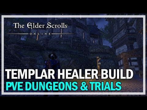 ESO Templar Healer PvE Build Guide - Dungeons & Trials (Homestead)