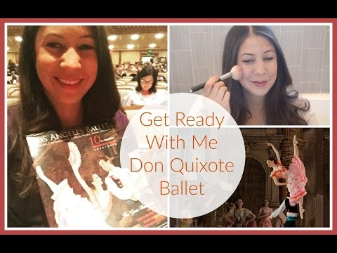 Get Ready & UnReady with Me Night at Ballet Don Quixote