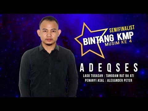 #BKMP4   Semifinalist   Adeqses - Tanggam Rat Ba Ati