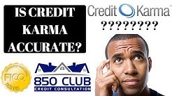 Is Credit Karma Accurate? Is Credit Karma Better Than FICO? - 850 Club Credit Consultation
