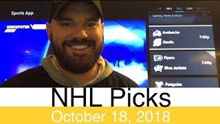 NHL Picks (10-18-18) | Hockey Sports Betting Expert Predictions | Vegas Odds | October 18, 2018