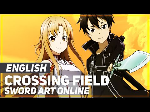 "Sword Art Online - ""Crossing Field"" (Acoustic) 