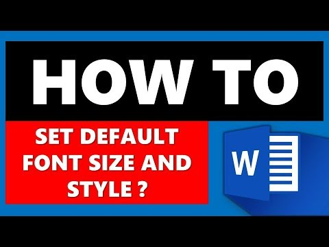 How to Set Default Text Size and Font Style in Microsoft Word?